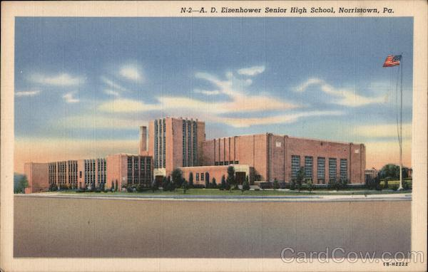A. D. Eisenhower Senior High School Norristown Pennsylvania