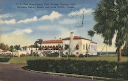 The Magnificent Gulf Stream Country Club Between Delray Beach and Lake Worth Postcard