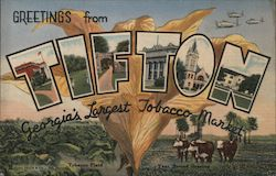 Greetings from Tifton, Georgia's Largest Tobacco Market
