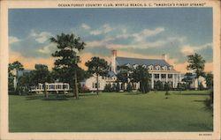 "Ocean-Forest Country Club, ""America's Finest Strand_ Postcard"