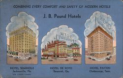 J.B. Pound Hotels: Hotel Seminole, Hotel de Soto, Hotel Patten - From The Seminole