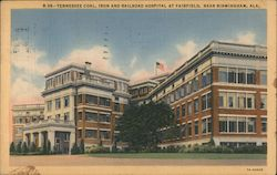 Tennessee Coal, Iron and Railroad Hospital at Fairfield Postcard