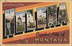 Greetings from Helena, Capital City of Montana
