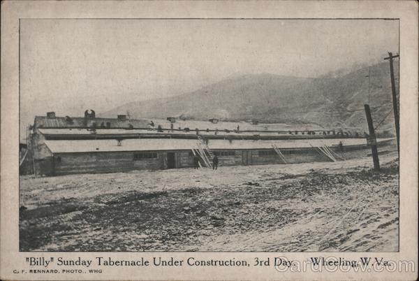 Billy Sunday Tabernacle Under Construction, 3rd Day Wheeling West Virginia