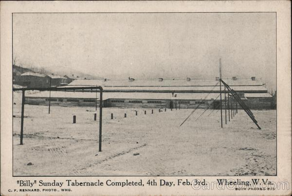 Billy Sunday Tabernacle Completed Wheeling West Virginia