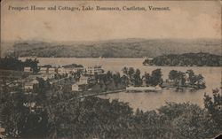 Prospect House and Cottages, Lake Bomoseen