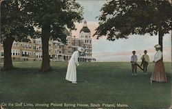 On the Golf Links, Showing Poland Spring House Postcard