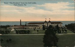 "Hotel ""The Breakers"" from the Golf Links Postcard"