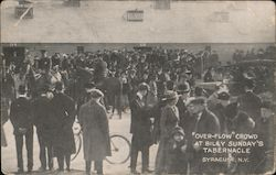 """Over-Flow"" Crowd at Billy Sunday's Tabernacle Syracuse, NY Postcard"