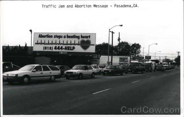 1991 Traffic Jam and Abortion Message Pasadena California