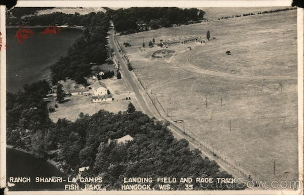 Ranch Shangri-La Camps, Landing Field and Race Track, Fish Lake Hancock Wisconsin