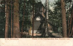 In the Adirondacks, Mission of the Transfiguration