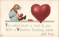 This Cubist Heart is sent to you with a Valentine Greeting Warm and True
