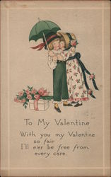 To My Valentine - With you my Valentine so fair, I'll e'er be free from every care Postcard