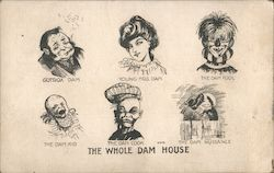 The Whole Dam House