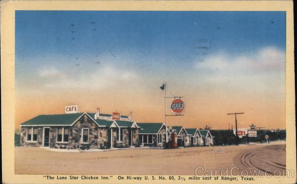 The Lone Star Chicken Inn Ranger Texas