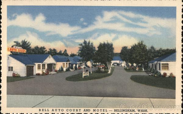 Bell Auto Court and Motel Bellingham Washington