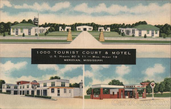 1000 Tourist Court & Motel Meridian Mississippi
