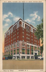 Hotel Hickory and Tower of Radio Station WHKY