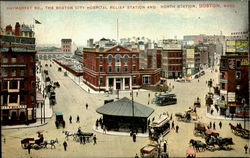 The Boston City Hospital Relief Station And North Station