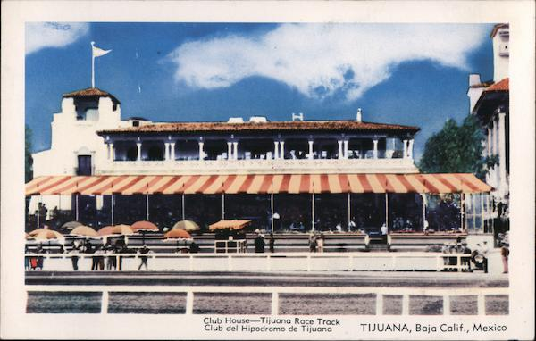 Club House, Tijuana Race Track Mexico