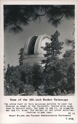 Dome of the 100. inch Hooker Telescope, Mount Wilson