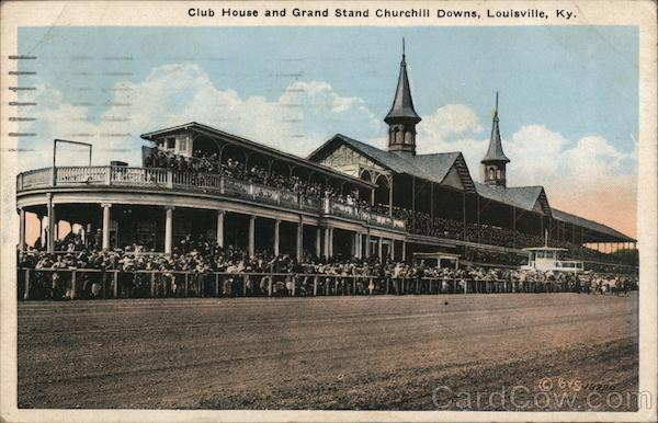 Club House and Grand Stand, Churchill Downs Louisville Kentucky