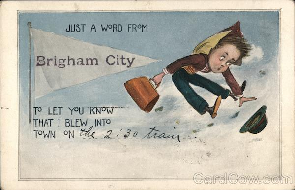 Just a Word From Brigham City Utah