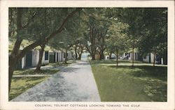 Colonial Tourist Cottages looking Toward the Gulf