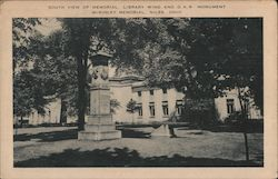 South View of Memorial Library Wing and G.A.R. Monument McKinley Memorial Postcard