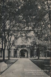 Front Entrance - Main Building, University of Michigan