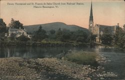 Dewey Homestead and St. Francis de Sales Church From Railroad Station Bennington, VT Postcard