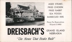 "Dreisbach's ""The House That Steaks Built"""