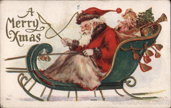 A Merry Xmas -- Santa in His Sleigh Santa Claus