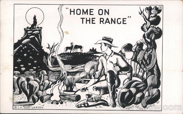 Dude Larson Art Card: Home on the Range Cowboy Western