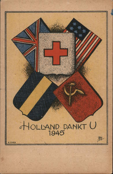 Hollandd Dankt U 1945 World War II