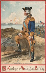 My Greetings on Washington's Birthday - Washington at Yorktown