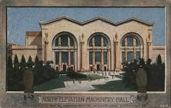 North Elevation Machinery Hall -- Panama-Pacific International Exposition