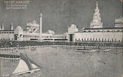 Yacht Harbor - The Panama-pacific International Exposition - San Francisco 1915