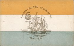 H. Hudson Half-Moon -- Hudson-Fulton Celebration
