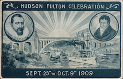 Hudson Fulton Celebration Sept 25th to Oct. 9th 1909