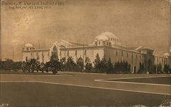 Palace of Varied Industries -- The Pan Pac. Int. Expo. 1915