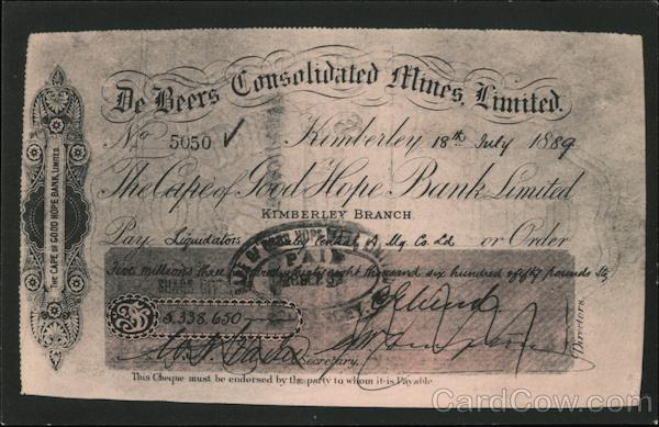 1889 DeBeers A huge fortune in figures, the largest amount ever changed hands by cheque Kimbereley South Africa