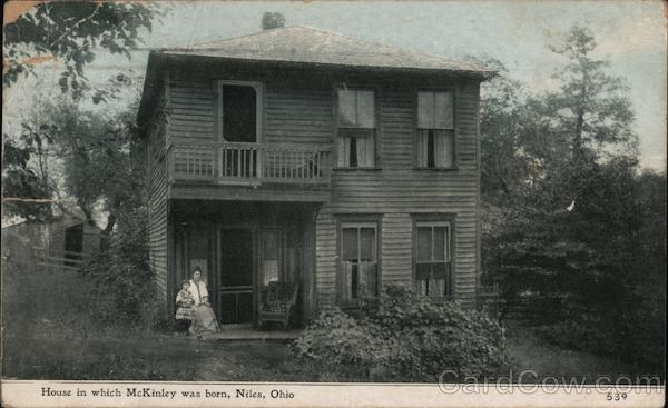 House in Which William McKinley was Born Niles Ohio