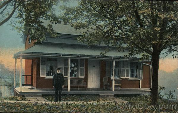 The Thomas A. Edison Birthplace Milan Ohio