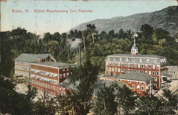 Bristol Manufacturing Co's Factories Vermont