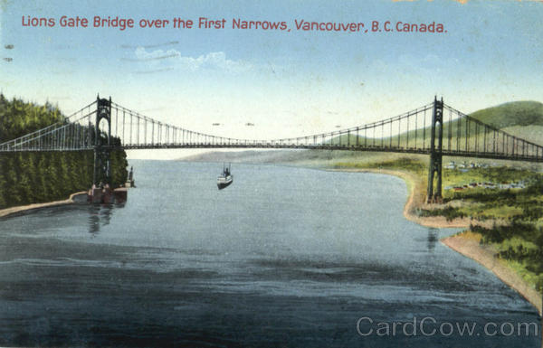 Lions Gate Bridge Over The First Narrows Vancouver Canada
