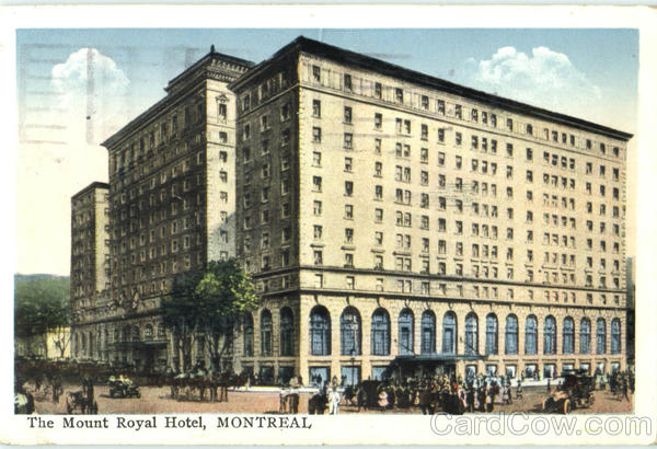 The Mount Royal Hotel Montreal Canada Quebec