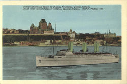 Ocean Liner Facing Chateau Frontenac