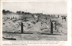 Old Orchard Beach, Me. After the Fire of August 15th 1907